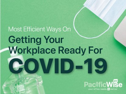 [COVID19] Getting your workplace ready for COVID-19