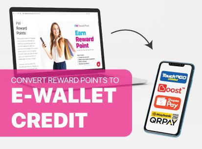 Convert PW Reward Points to E-wallet